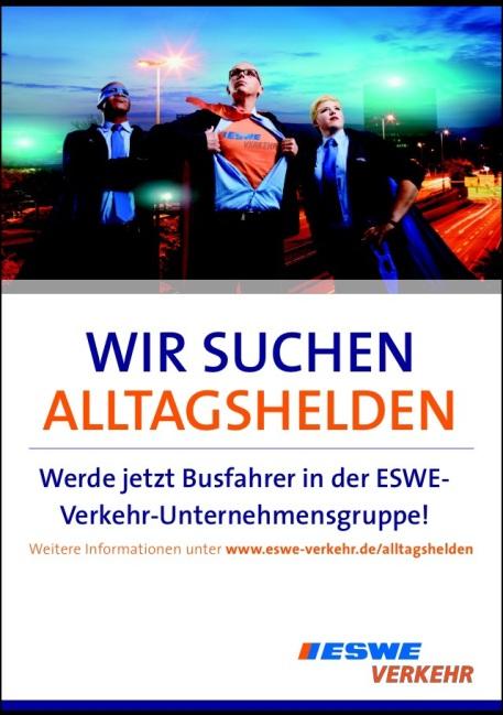 Mit diesem Plakat sucht ESWE-Verkehr derzeit Alltagshelden als Busfahrer. Foto: ESWE Verkehr